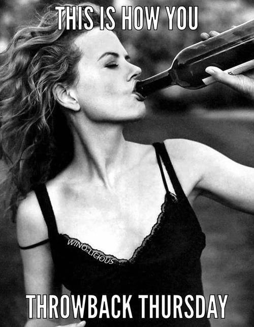 Wine throwback thursday