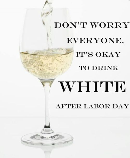White wine after labor day